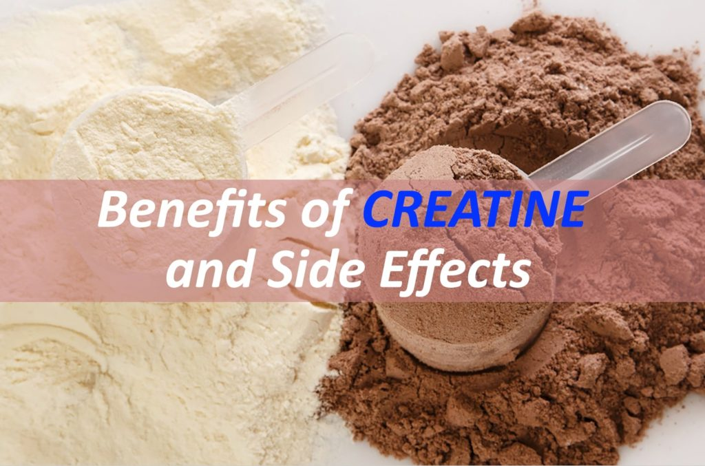 Benefits of Creatine & Side Effects