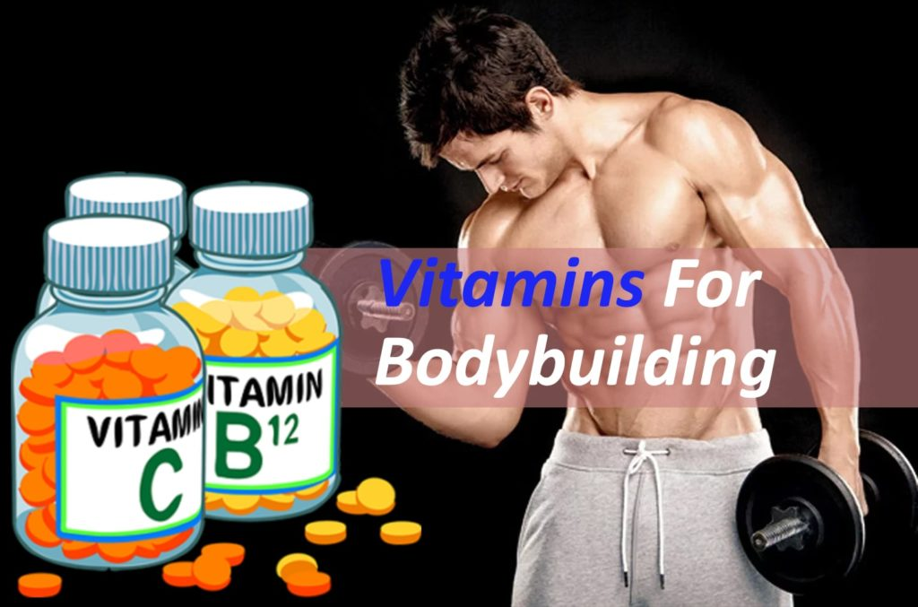 Vitamins For bodybuilding
