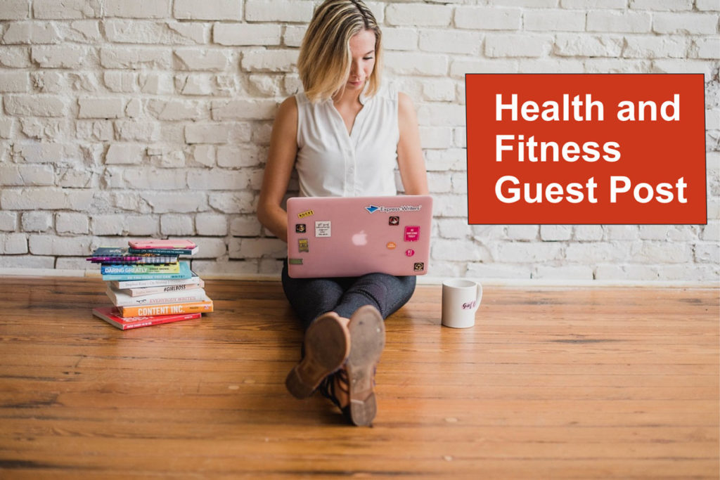 health fitness guest post