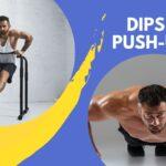 Dips Vs. Push-Ups